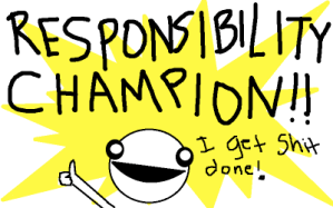 responsibility champion illustration from Hyperbole and a Half blog
